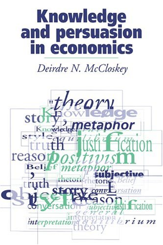 Knowledge and Persuasion in Economics   1994 edition cover