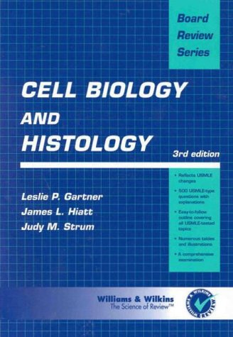 Cell Biology and Histology  3rd 1997 (Revised) 9780683301038 Front Cover