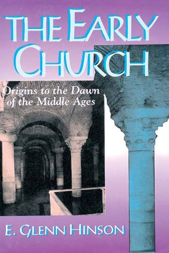 Early Church Origins to the Dawn of the Middle Ages N/A edition cover