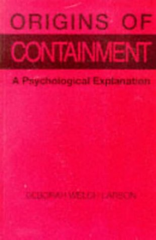 Origins of Containment A Psychological Explanation  1985 edition cover