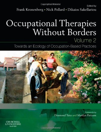 Occupational Therapies Without Borders Towards an Ecology of Occupation-Based Practices 2nd 2011 edition cover
