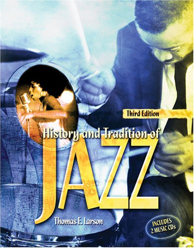 History and Tradition of Jazz with Music Cds 3rd 2009 (Revised) edition cover