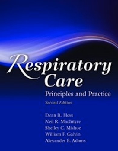 Respiratory Care Principles and Practice 2nd 2012 (Revised) edition cover