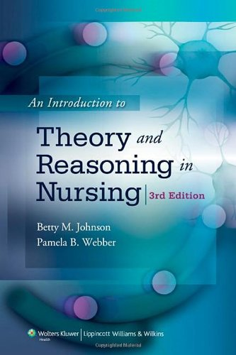 Introduction to Theory and Reasoning in Nursing  3rd 2010 (Revised) 9780781791038 Front Cover