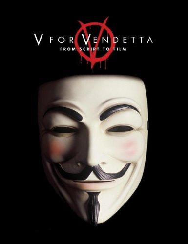 V for Vendetta From Script to Film  2006 edition cover