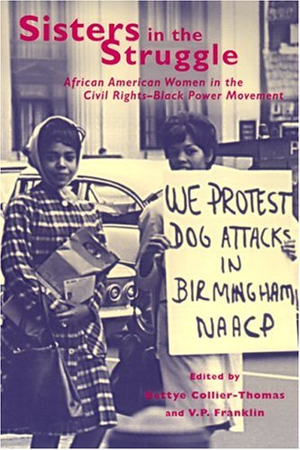 Sisters in the Struggle African American Women in the Civil Rights-Black Power Movement  2001 edition cover