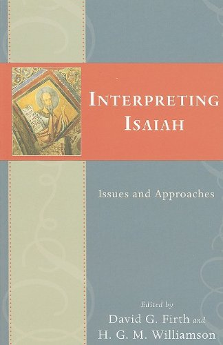 Interpreting Isaiah Issues and Approaches  2009 edition cover