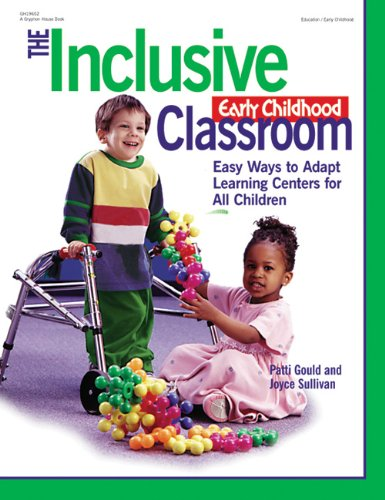 Inclusive Early Childhood Classroom Easy Ways to Adapt Learning Centers for All Children  1999 edition cover