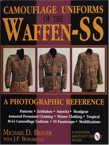 Camouflage Uniforms of the Waffen-SS A Photographic Reference N/A 9780887408038 Front Cover