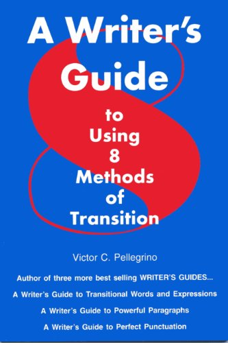 Writer's Guide to Using Eight Methods of Transition 1st edition cover