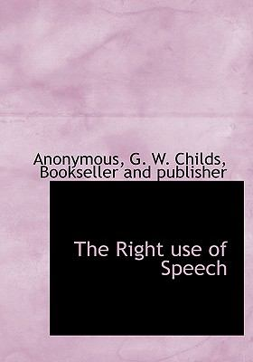 Right Use of Speech N/A edition cover