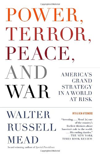Power, Terror, Peace, and War America's Grand Strategy in a World at Risk  2005 edition cover