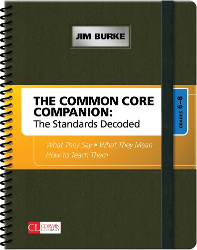 Common Core Companion: the Standards Decoded, Grades 6-8 What They Say, What They Mean, How to Teach Them  2013 edition cover