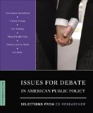 Issues for Debate in American Public Policy: Selections from CQ Researcher  15th 2015 edition cover