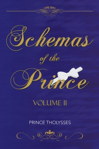 Schemas of the Prince Volume Ii   2013 9781483669038 Front Cover