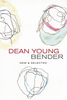 Bender New and Selected Poems  2012 edition cover