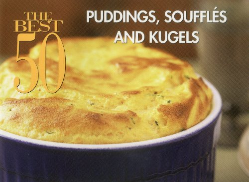 Puddings, Souffles and Kugels   2005 9781558673038 Front Cover