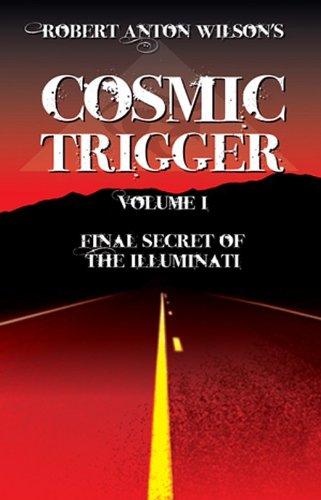 Cosmic Trigger Final Secret of the Illuminati  1977 (Revised) edition cover
