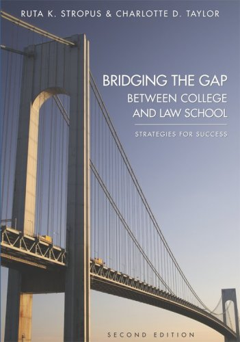 Bridging the Gap Between College and Law School Strategies for Success 2nd 2008 edition cover