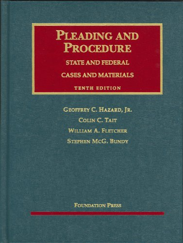Cases and Materials on Pleading and Procedure State and Federal, 10th 10th 2009 (Revised) edition cover