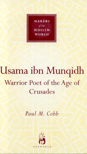 Usama Ibn Munqidh Warrior-Poet of the Age of Crusades  2005 edition cover