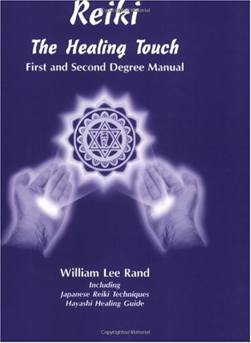 Reiki, The Healing Touch : First and Second Degree Manual 1st 1991 edition cover