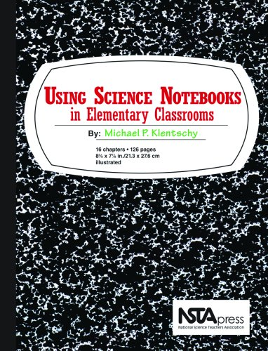 Using Science Notebooks in Elementary Classrooms   2008 edition cover