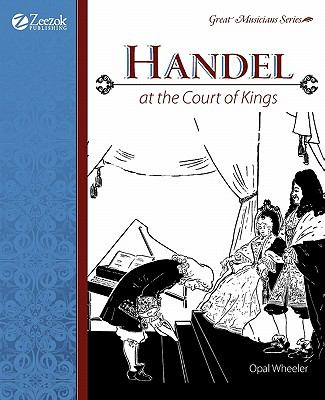 Handel: at the Court of Kings  N/A 9781933573038 Front Cover