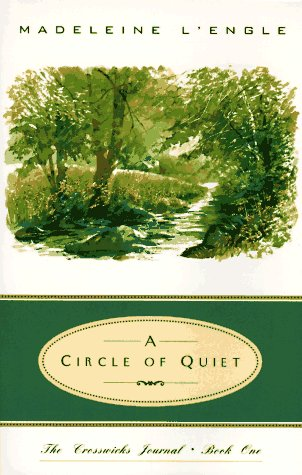 Circle of Quiet   1972 edition cover
