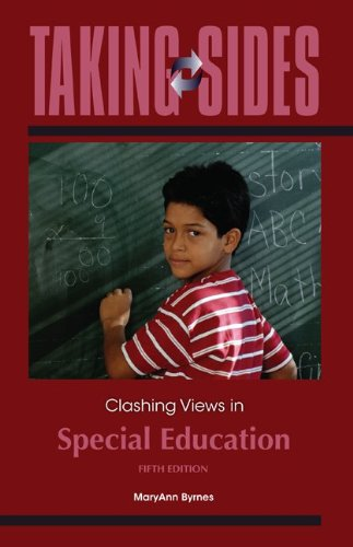 Taking Sides Clashing Views in Special Education 5th 2011 edition cover