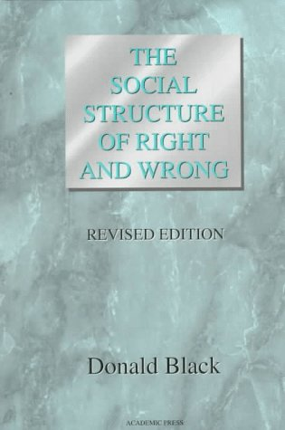 Social Structure of Right and Wrong  2nd 1997 (Revised) edition cover