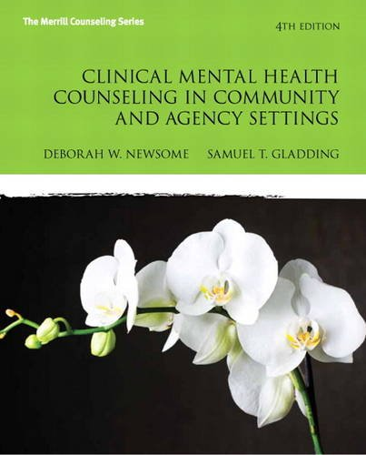 Clinical Mental Health Counseling in Community and Agency Settings  4th 2014 9780132851039 Front Cover
