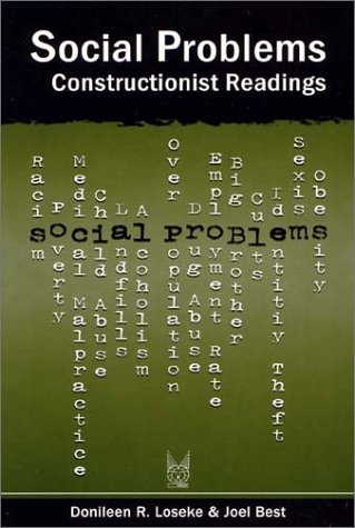 Social Problems Constructionist Readings  2003 9780202307039 Front Cover