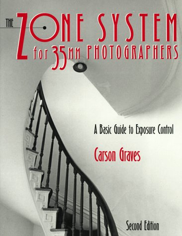 Zone System for 35mm Photographers A Basic Guide to Exposure Control 2nd 1996 (Revised) edition cover