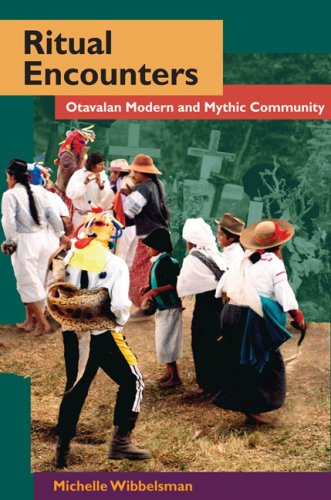 Ritual Encounters Otavalan Modern and Mythic Community  2009 9780252076039 Front Cover