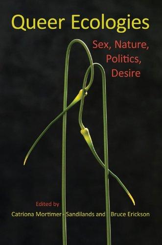 Queer Ecologies Sex, Nature, Politics, Desire  2010 edition cover