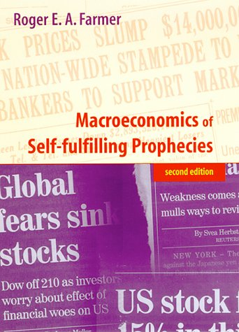 Macroeconomics of Self-Fulfilling Prophecies  2nd 1999 9780262062039 Front Cover