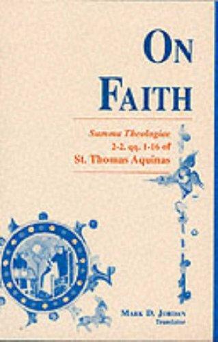 On Faith Summa Theologiae 2-2, Qq. 1-16 of St. Thomas Aquinas  1990 edition cover