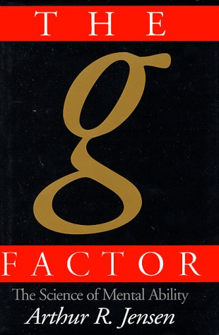 G Factor The Science of Mental Ability  1998 9780275961039 Front Cover