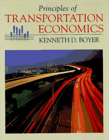 Principles of Transportation Economics   1998 9780321011039 Front Cover