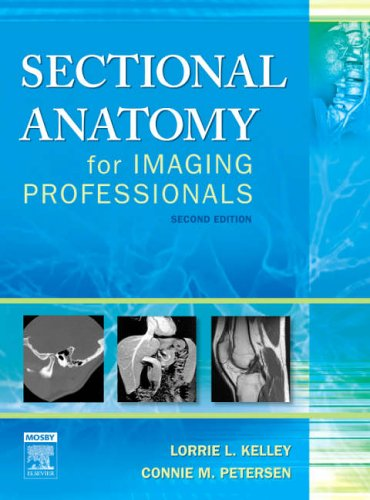 Sectional Anatomy for Imaging Professionals  2nd 2006 (Revised) edition cover