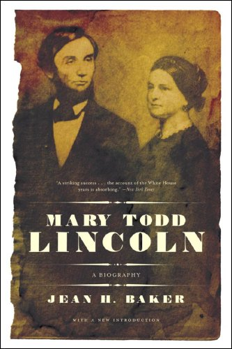 Mary Todd Lincoln A Biography  2008 edition cover