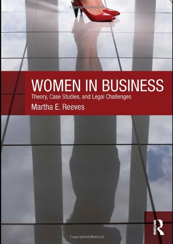 Women in Business Theory, Case Studies, and Legal Challenges  2011 edition cover