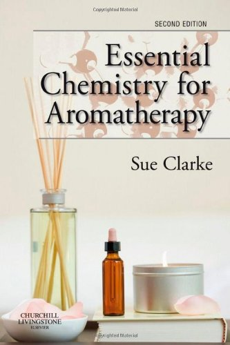 Essential Chemistry for Aromatherapy  2nd 2009 edition cover