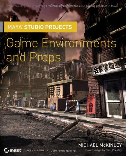 Maya Studio Projects Game Environments and Props  2010 edition cover