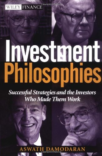Investment Philosophies Successful Strategies and the Investors Who Made Them Work  2003 edition cover