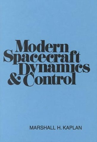 Modern Spacecraft Dynamics and Control  1st 1976 edition cover