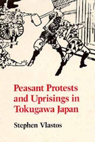 Peasant Protests and Uprisings in Tokugawa Japan   1990 edition cover
