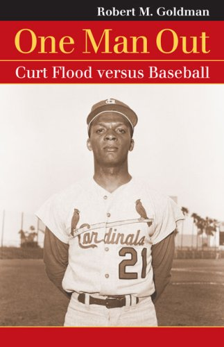 One Man Out Curt Flood Versus Baseball  2008 edition cover
