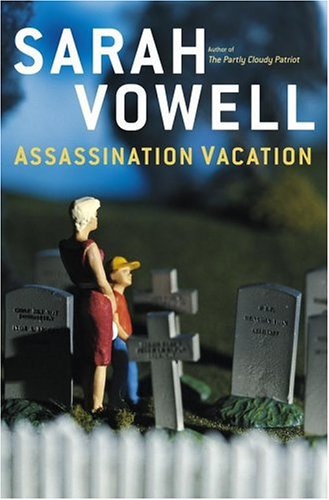 Assassination Vacation   2005 edition cover